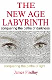 The New Age Labyrinth, James Findlay, 1419610392