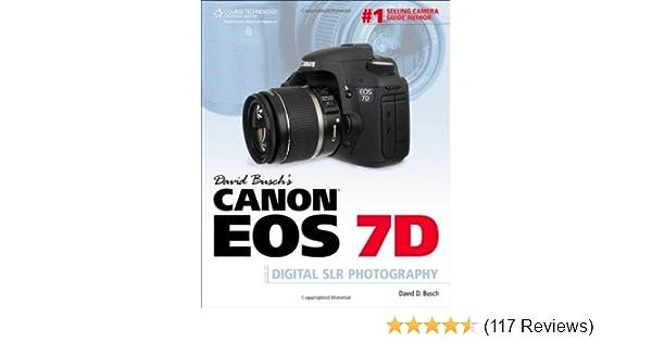 Amazon com: David Busch's Canon EOS 7D Guide to Digital SLR