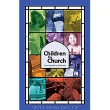 Children in Church: Nurturing Hearts of Worship