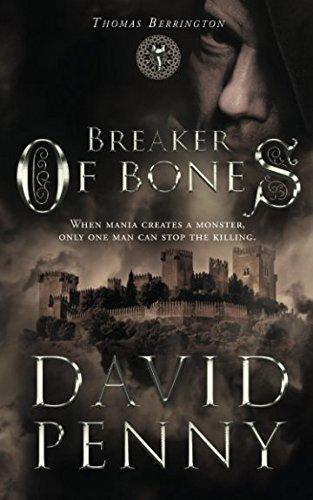 Breaker of Bones (Thomas Berrington Historical Mystery) (Volume 2)