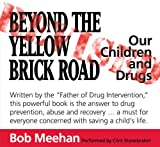 Beyond The Yellow Brick Road:  Revised