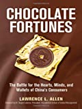 Chocolate Fortunes, Lawrence L. Allen, 081441432X