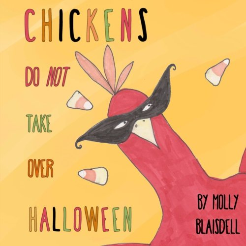 The Do Over Halloween (Chickens Do Not Take Over)