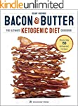 Bacon & Butter: The Ultimate Ketogeni...