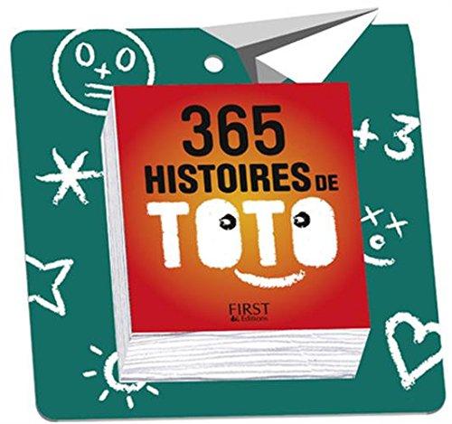 365 histoires de Toto NE Poche – 5 octobre 2017 Laurent GAULET First 2412029350 Calendrier Ephéméride