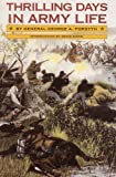 Thrilling Days in Army Life, George A. Forsyth, 0803268734