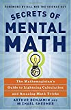 img - for Secrets of Mental Math: The Mathemagician's Guide to Lightning Calculation and Amazing Math Tricks book / textbook / text book