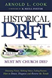 Historical Drift, Arnold L. Cook, 1600661866