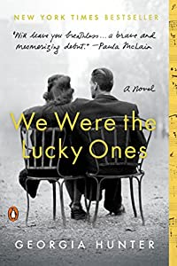 We Were the Lucky Ones: A Novel by Penguin Books