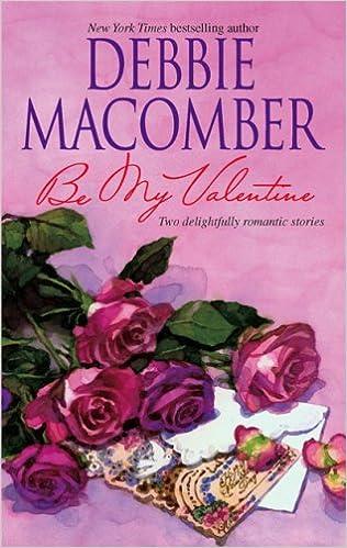 Be My Valentine: My Funny Valentine\My Hero: Debbie Macomber:  9780778323662: Amazon.com: Books