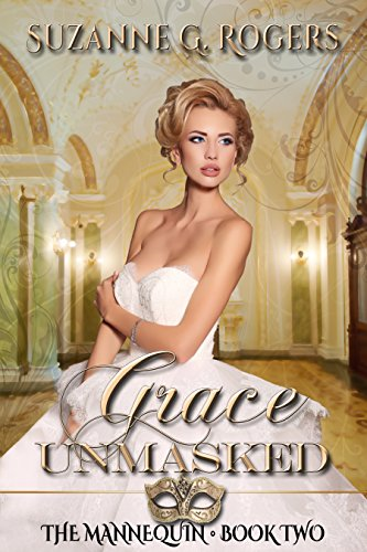 (Grace Unmasked (The Mannequin Book 2))