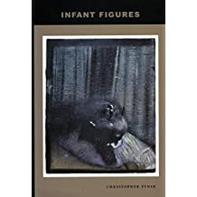 Infant Figures: The Death of the Infans and Other Scenes of Origin