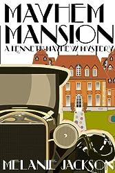 Mayhem Mansion (Kenneth Mayhew Historical Mysteries Book 1)