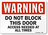 Smartsign S-6222-PL-14'Warning: Do Not Block This Door Access Needed' Plastic Sign, 10' x 14', Black/Red on White