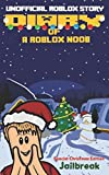 Diary of a Roblox Noob: Special Christmas Edition (Roblox Noob Diaries)