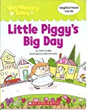 Little Piggy's Big Day (Vocabulary Tales)