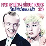 Shall We Dance & Hits by Fred & Rogers, Ginger Astaire (2014-10-21)