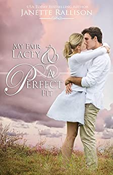 My Fair Lacey & A Perfect Fit by [Rallison, Janette]
