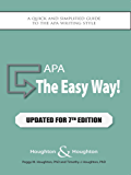 APA: The Easy Way! (Updated for the APA 7th Edition)