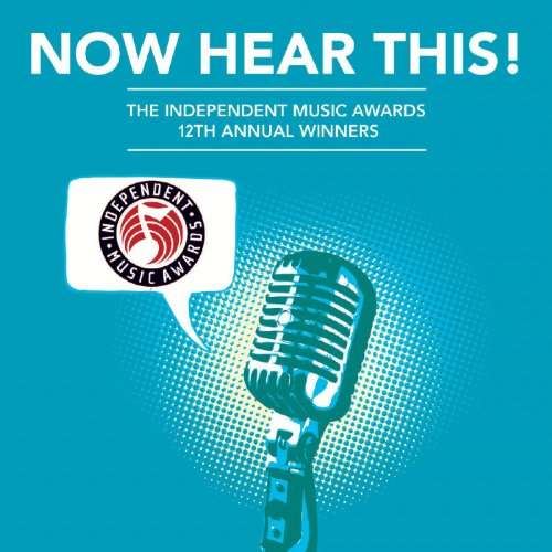 (Now Hear This! - The Winners of the 12th Independent Music Awards [Explicit])