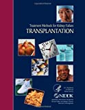 Treatment Methods for Kidney Failure Transplantation, National Institute National Institute of Diabetes and Digestive and Kidney Diseases, 1495269248