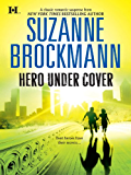 Hero Under Cover (Hqn Romance)
