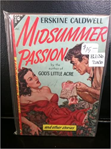 Midsummer Passion [New Avon Library, 177]: Erskine Caldwell