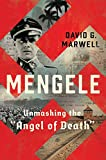 "Books : Mengele: Unmasking the ""Angel of Death"""