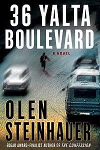 36 Yalta Boulevard: A Novel (Ruthenia Quintet)