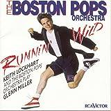 Runnin' Wild The: Boston Pops Orchestra