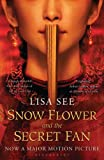 Snow Flower and the Secret Fan by Lisa See front cover
