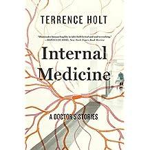 Internal Medicine: A Doctor's Stories