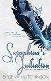 Seraphina's Initiation (The Seraphina Series) (Volume 2)