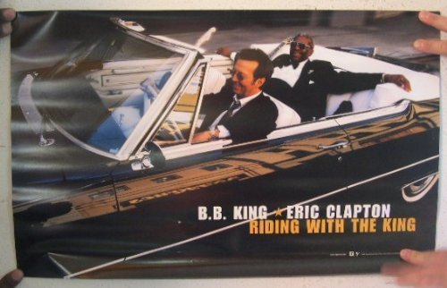 B.B. King And Eric Clapton Poster Riding With The King BB B B