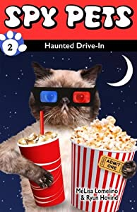 Spy Pets #2: Haunted Drive-In (Volume 2)