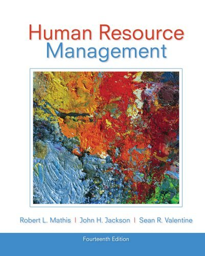By Robert L. Mathis Human Resource Management (14th Edition)