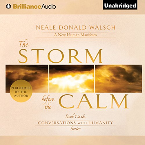 The Storm Before the Calm: Conversations with Humanity, Book 1