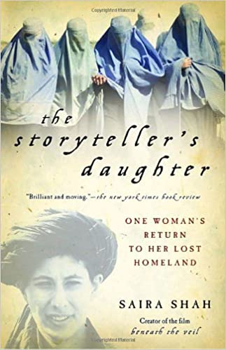 Book The Storyteller's Daughter: One Woman's Return to Her Lost Homeland by Saira Shah (2004-10-12)