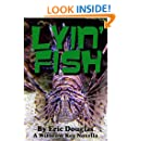 Lyin' Fish (A Withrow Key Thriller Short Story Book 9)