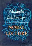 Nobel Lecture, Aleksandr Solzhenitsyn, 0374510636