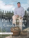 img - for The Pat Conroy Cookbook: Recipes of My Life by Pat Conroy (2004-11-09) book / textbook / text book