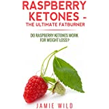 Himbeere Ketones - The Ultimate Fatburner: Do Raspberry Ketones Work For Weight Loss?