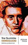 The Quotable Kierkegaard