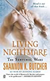 Living Nightmare: The Sentinel Wars by  Shannon K. Butcher in stock, buy online here