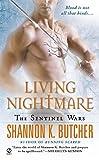 Living Nightmare: The Sentinel Wars