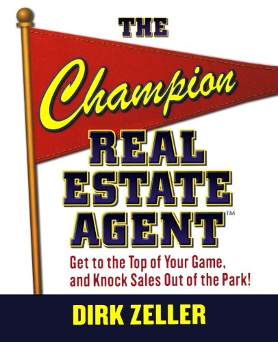 the-champion-real-estate-agent-get-to-the-top-of-your-game-and-knock-sales-out-of-the-park
