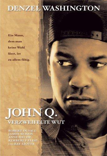 John Q. - Verzweifelte Wut Film