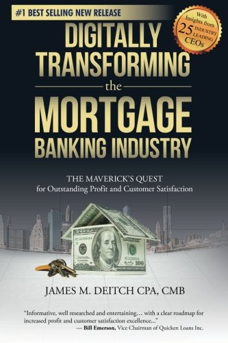 Digitally Transforming the Mortgage Banking Industry: The Maverick