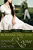 Romancing the Rogue: 3 Classic Regency Romance Novellas (Classic Regency Romance Bundles Book 1)