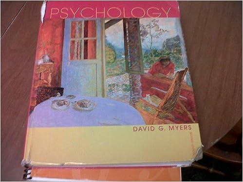 Psychology 7th Edition David G Myers Amazon Com Books